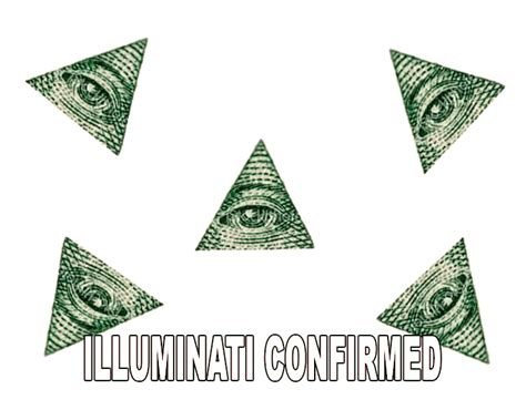 Illuminati Triangle Meme - illuminati confirmed the illuminati know your meme
