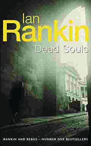 libro dead souls a rebus ian rankin dead souls an inspector rebus novel reviews