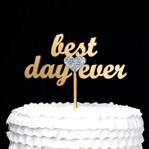 Cake   Best Day Ever Wedding Cake Topper   Gold #2274207