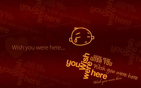 You Were Here wishing you were here