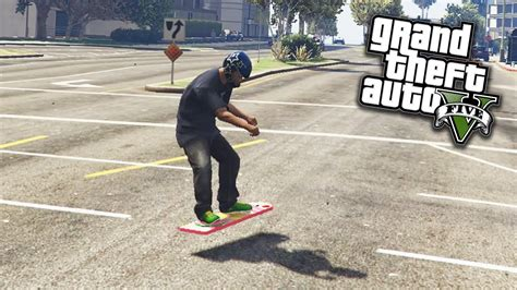skateboard volante gta 5 skateboard volante gta 5 pc mod