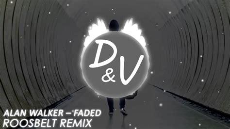 alan walker zombie remix download alan walker faded roosbelt remix 2016 youtube