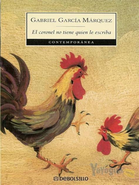 libro el coronel no tiene quien le escriba 17 best images about tentaci 211 n a leer d on literatura william shakespeare and