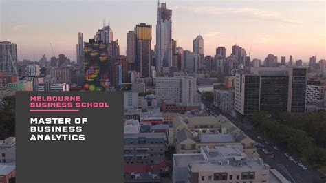 Melbourne Business School 1 Year Mba by Master Of Business Analytics