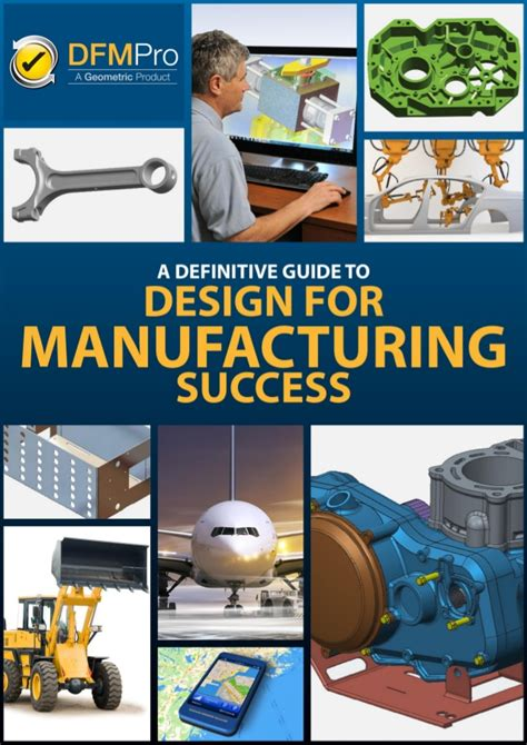 design for manufacturing success design for manufacturing guidebook issue ii casting