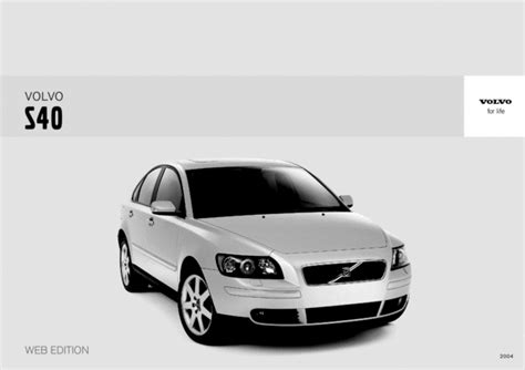 download car manuals pdf free 2010 volvo s40 spare parts catalogs 04 volvo s40 2004 owners manual download manuals technical