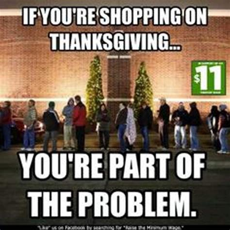 retail thanksgiving shopping on thanksgiving 2016 best funny retail memes