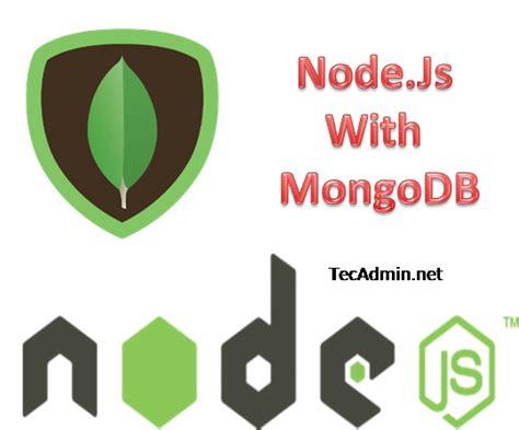 node js linux tutorial setup node js with mongodb on centos rhel teca