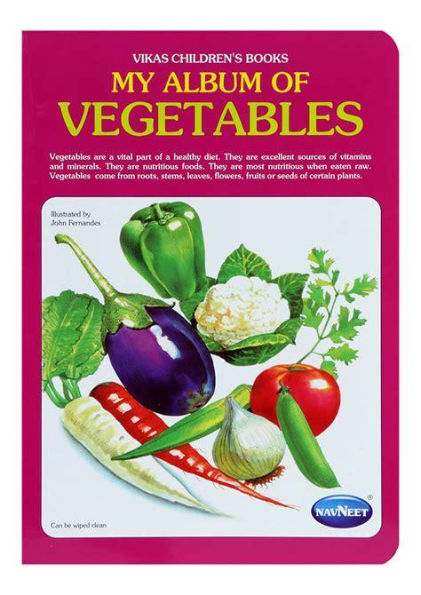 my vegetables my vegetables books buy navneet my album of vegetables in india