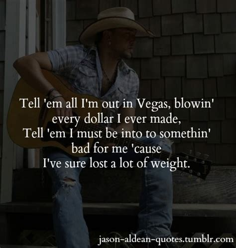 s day quotes jason i and that s what it by jason aldean