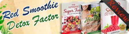 Detox Santa Clara by Smoothie Detox Factor Review Does It Work Scam