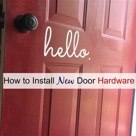 How To Install A Door Knob by Easy Diy Install New Door Hardware
