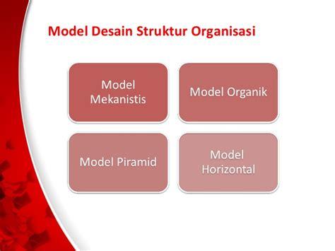 desain struktur organisasi modern teori dan pengembangan organisasi stuktur organisasi