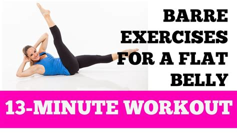 flat belly barre abs exercises 13 minute home ab and