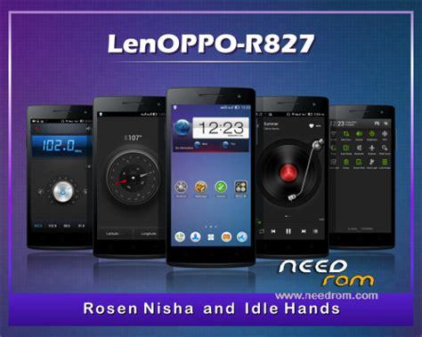 Oasis Oppo Find 5 Custom 1 rom lenoppo r827 v1 7 81 for oppo find 5 mini custom add the 06 15 2014 on needrom