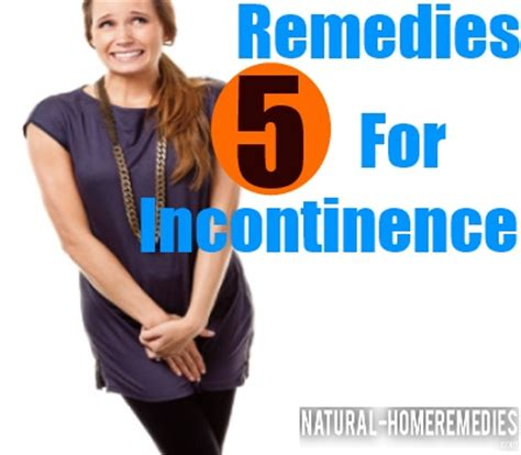 top 5 herbal remedies for incontinence incontinence