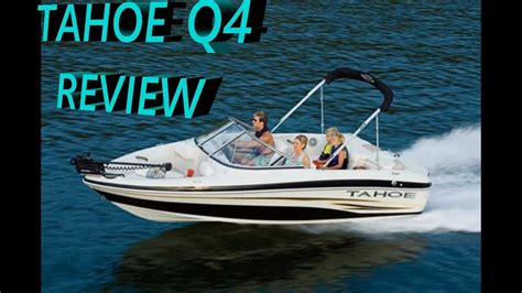 tahoe boat reviews tahoe q4 boat review youtube