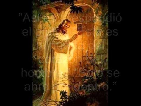imágenes de jesucristo tocando la puerta jesus tocando tu puerta youtube