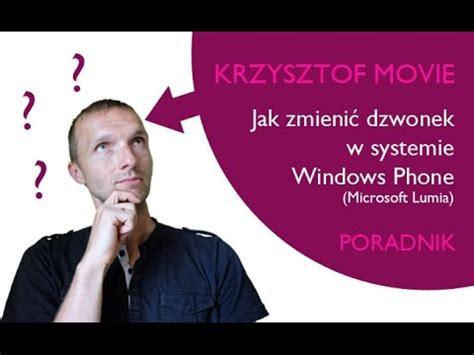 jak zmieni dzwonek w systemie windows 8 1 mobile jak zmienic dzwonek w systemie windows 10