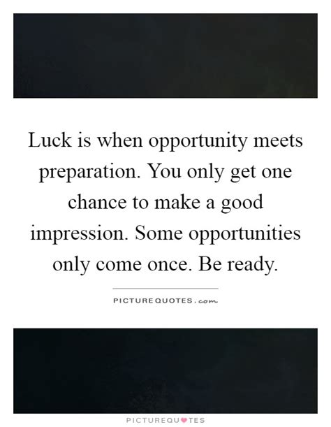 when perseverance meets opportunity a single to the adoughbles entrepreneur books luck is when opportunity meets preparation you only get
