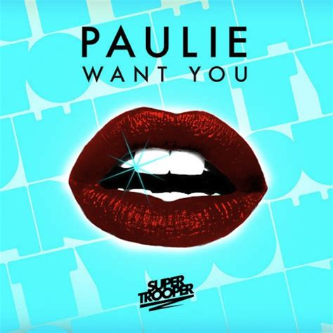 crave you download premiere paulie want you free download