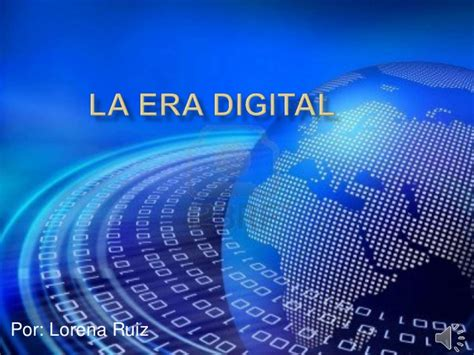 la era digital la era digital