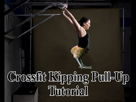 tutorial dance pull up crossfit kipping pull up tutorial youtube