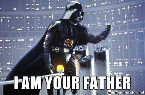 I Am Your Father Meme - i am your father darth vader shaking fist meme generator
