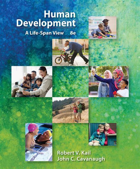 human development a span view books development through 9781285459967 cengage