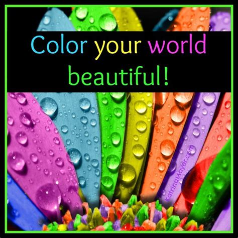 color your world beautiful my thoughts
