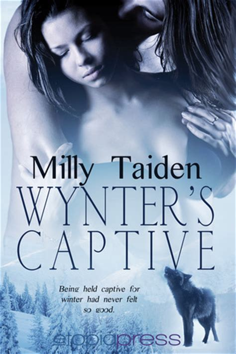 captive books wynter s captive by milly taiden reviews discussion