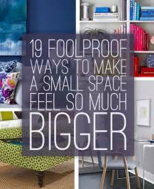 what colors make a room look bigger 19 foolproof ways to make a small space feel so much bigger