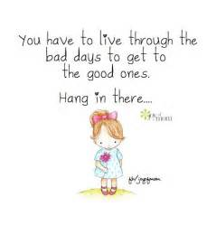 Bad Day Will Pass Quotes Best 25 Hang In There Ideas On Motivational