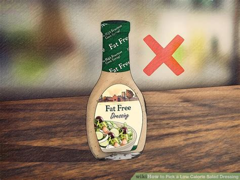 healthy fats salad dressing 3 ways to a low calorie salad dressing wikihow
