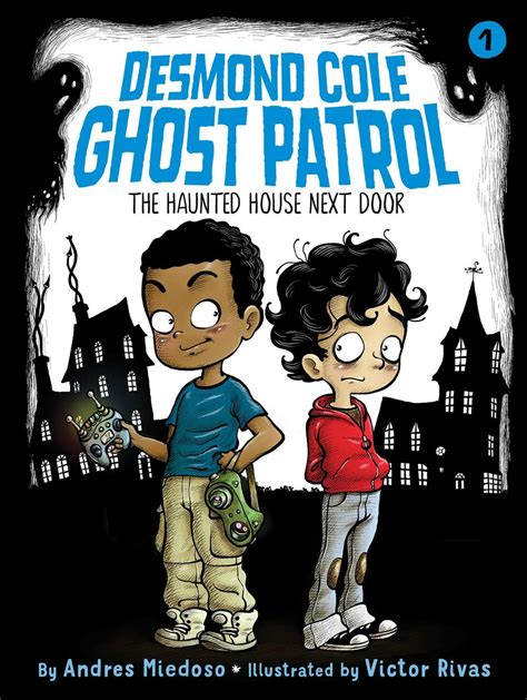 the haunted house next door desmond cole ghost patrol books journey of a bookseller the haunted house next door by