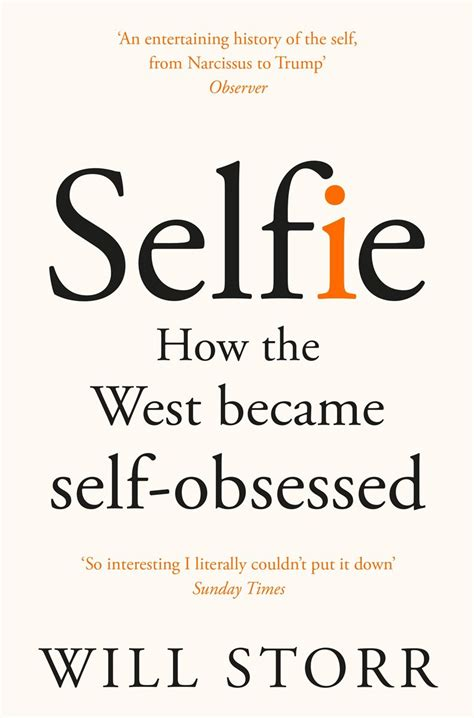 selfie how we became selfie by will storr
