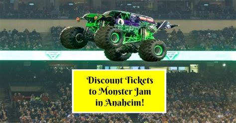 monster truck jam discount code discount tickets to monster jam in anaheim socal field trips