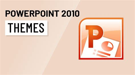 themes for powerpoint 2010 powerpoint 2010 themes youtube