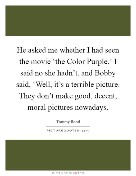 color purple quotes do right by me he asked me whether i had seen the the color