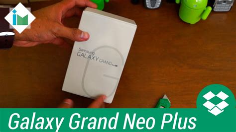 samsung galaxy grand neo plus youtube samsung galaxy grand neo plus unboxing en espa 241 ol youtube