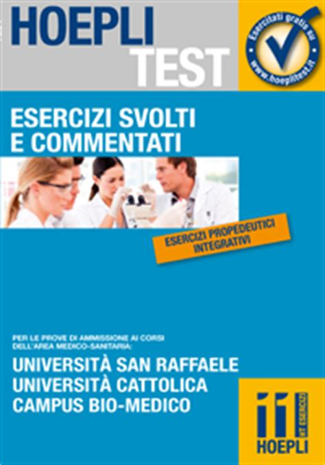 simulazione test cattolica medicina hoeplitest it medicina odontoiatria veterinaria