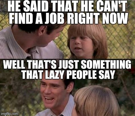 Lazy People Memes - my roommate imgflip