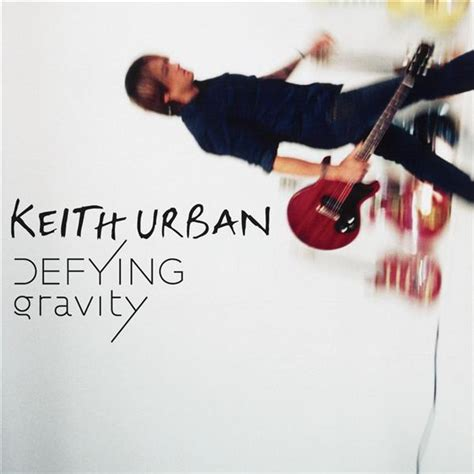 without you keith urban mp free download keith urban defying gravity mp3 download musictoday