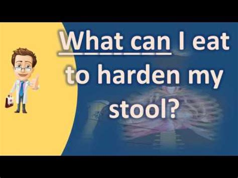 Food To Harden Stools by What Can I Eat To Harden My Stool Better Health