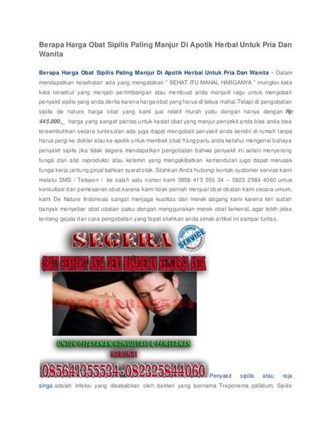 Obat Herbal Untuk Sipilis Pada Pria berapa harga obat sipilis paling manjur di apotik herbal