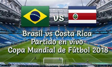 resultado brasil vs costa rica 2 0 goles copa