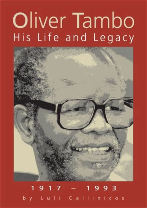 historical biography exle oliver tambo quotes quotesgram