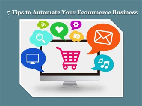 7 Tips On Using For Business by 7 Tips To Automate Your Ecommerce Business