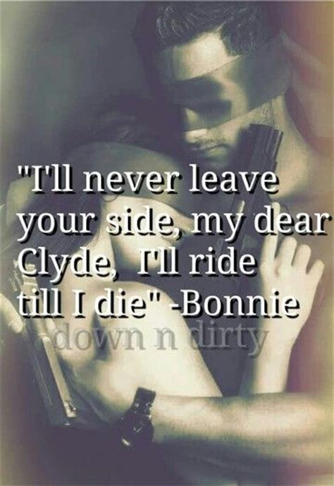 bonnie and clyde quotes best 10 bonnie and clyde quotes ideas on