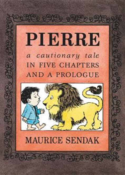 libro pierre a cautionary tale pierre board book a cautionary tale in five chapters and a prologue board book bookpeople